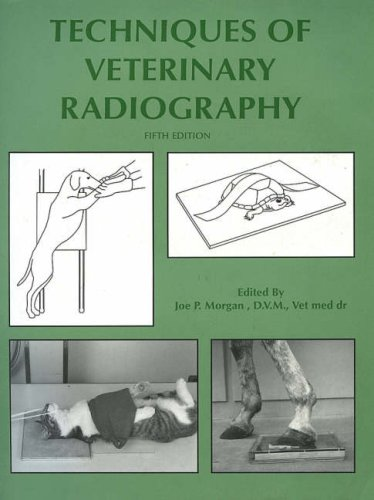 9780813817279: Techniques of Veterinary Radiography