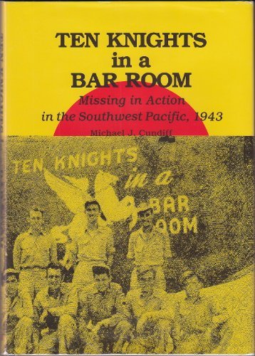 9780813817361: Ten Knights in a Bar Room: Missing in Action in the Southwest Pacific, 1943