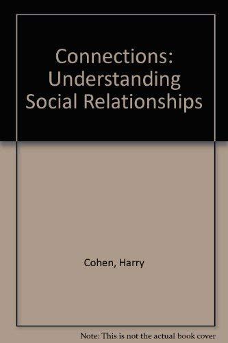 9780813817446: Connections: Understanding Social Relationships