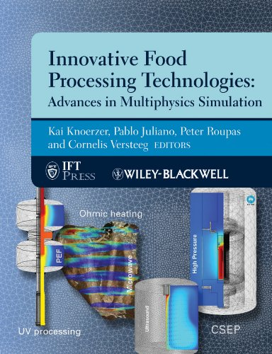 9780813817545: Innovative Food Processing Technologies: Advances in Multiphysics Simulation (Institute of Food Technologists Series)