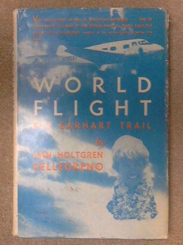 9780813817606: World flight;: The Earhart trail