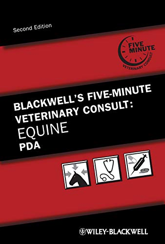 Blackwell s Five-Minute Veterinary Consult: Equine PDA: Jean-Pierre Lavoie, Kenneth