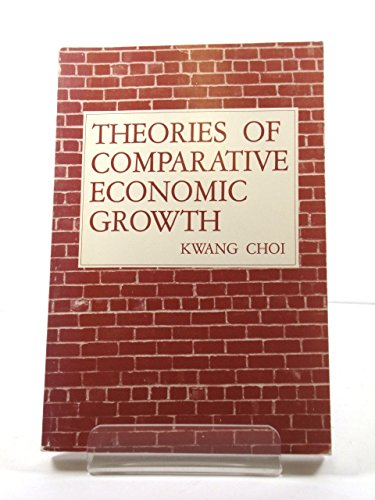 9780813817712: Theories of Comparative Economic Growth