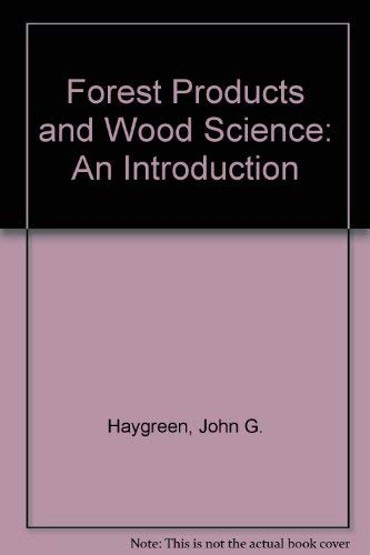 9780813818016: Forest Products and Wood Science: An Introduction