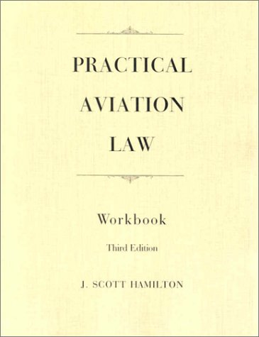 9780813818085: Practical Aviation Law (Workbook)