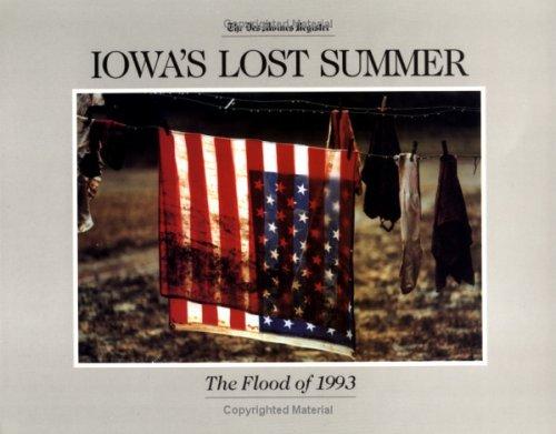 Iowa's Lost Summer: The Flood of 1993: Iowa State University