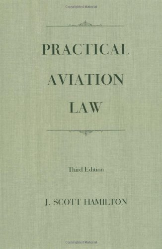 9780813818177: Practical Aviation Law-01-3+*