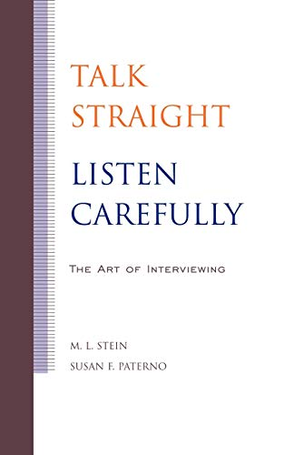 9780813818382: Talk Straight, Listen Carefully: The Art of Interviewing
