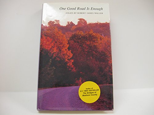 9780813818818: One good road is enough: Essays