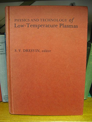 9780813819501: Physics and Technology of Low-Temperature Plasmas