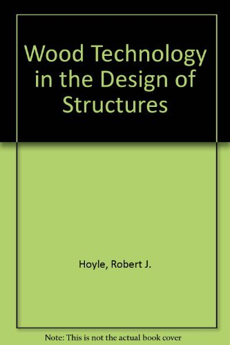 9780813819754: Wood Technology in the Design of Structures