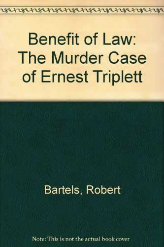 9780813819761: Benefit of Law: The Murder Case of Ernest Triplett