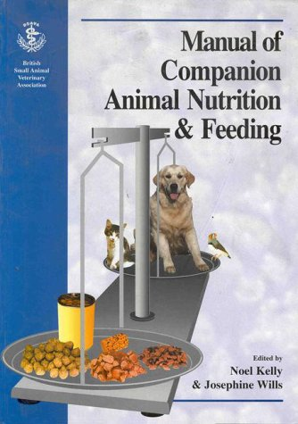 9780813819839: BSAVA Manual of Companion Animal Nutrition & Feeding: