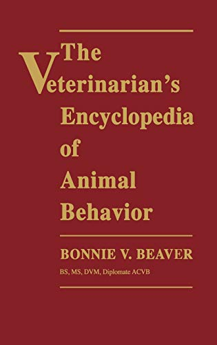9780813821146: The Veterinarian's Encyclopedia of Animal Behavior