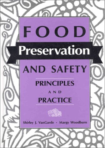 9780813821337: Food Preservation and Safety: Principles and Practice