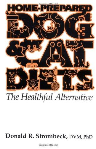 9780813821498: Home-Prepared Dog & Cat Diets: The Healthful Alternative