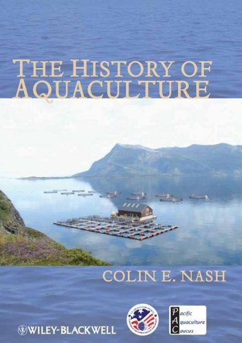 9780813821634: The History of Aquaculture (United States Aquaculture Society series)