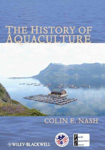 9780813821634: The History of Aquaculture