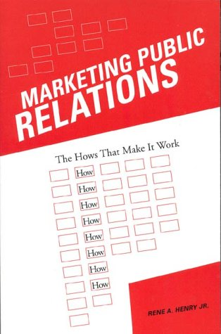 9780813822075: Marketing Public Relations: The HOWS That Make It Work