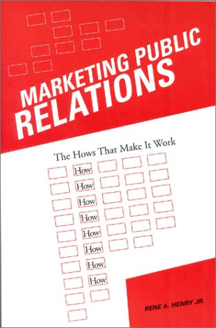 9780813822082: Marketing Public Relations: The Hows That Make it Work