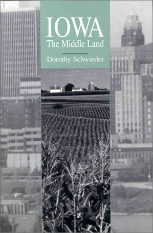 9780813823065: Iowa: The Middle Land