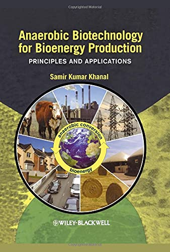 9780813823461: Anaerobic Biotechnology for Bioenergy Production: Principles and Applications