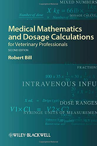 9780813823638: Medical Mathematics and Dosage Calculations for Veterinary Professionals, Second Edition