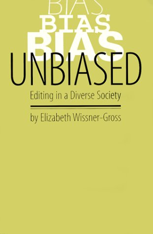 Unbiased Editing in a Diverse Society