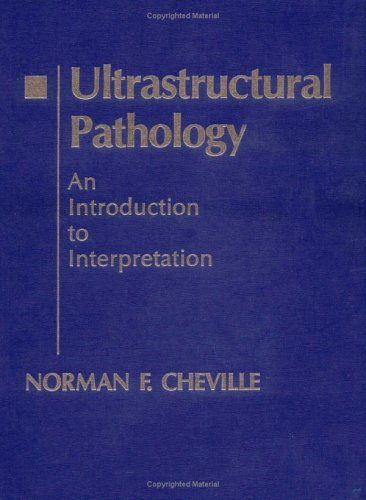 9780813823980: Ultrastructural Pathology: An Introduction to Interpretation