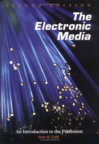 Electronic Media: Intro Prfsn-97-2+ (0813824389) by Orlik, Peter B.