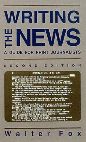 9780813824543: Writing the News: A Guide for Print Journalists