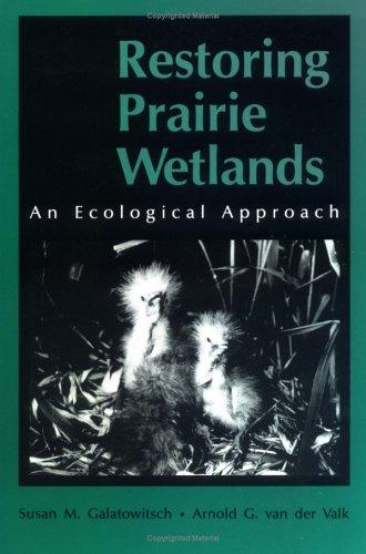 9780813824970: Restoring Prairie Wetlands An Ecological Approach