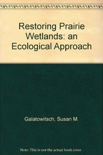 9780813824994: Restoring Prairie Wetlands: An Ecological Approach