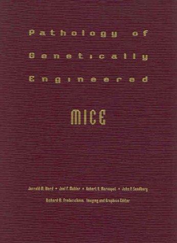 9780813825212: Pathology of Genetically Engineered Mice