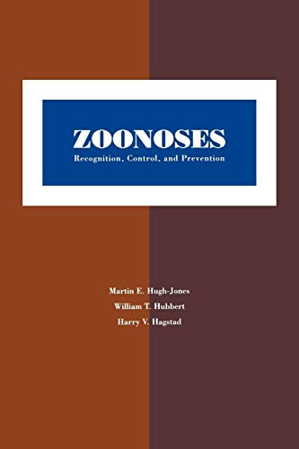 9780813825427: Zoonoses: Recognition, Control, and Prevention