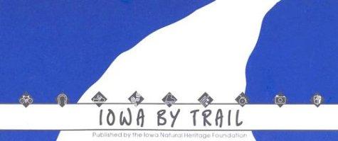 9780813826288: Iowa by Trail