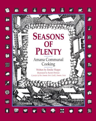 9780813826592: Seasons of Plenty: Amana Communal Cooking