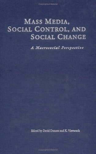 9780813826820: Mass Media, Social Control, and Social Change: A Macrosocial Perspective