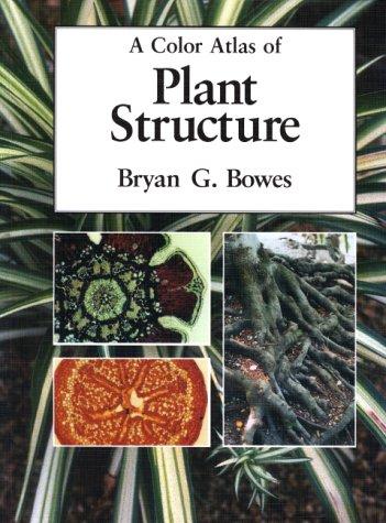 9780813826936: A Color Atlas of Plant Structure