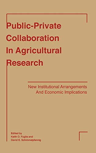 9780813827896: Public-Private Collaboration in Agricultural Research: New Institutional Arrangements and Economic Implications