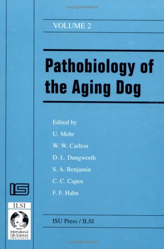 9780813828084: Pathobiology of the Aging Dog
