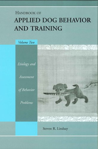 9780813828688: Handbook of Applied Dog Behavior and Training: Etiology and Assessment of Behavior Problems: 2
