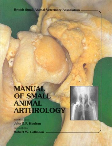 Manual of Small Animal Arthrology: Houlton, John