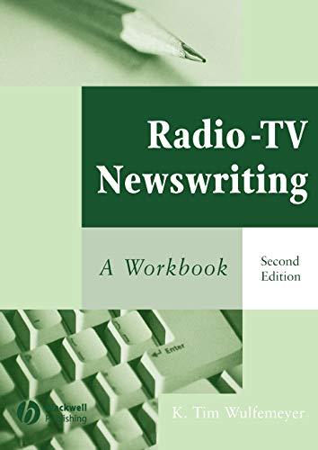 9780813829098: Radio-TV Newswriting: A Workbook