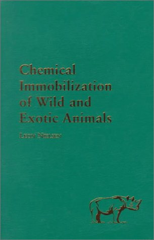 Chemical Immobilization of Wild and Exotic Animals: Nielsen, Leon