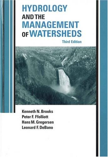 Hydrology and the Management of Watersheds: Kenneth N. Brooks;