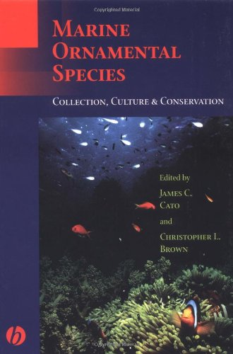 9780813829876: Marine Ornamental Species: Collection, Culture and Conservation
