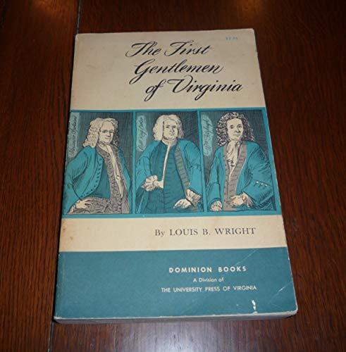 The First Gentlemen of Virginia: Louis B. Wright