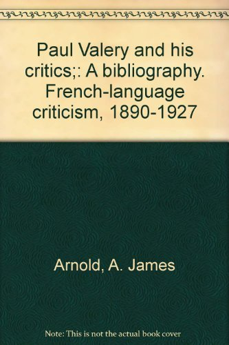 9780813902951: Paul Valery and his critics;: A bibliography. French-language criticism, 1890-1927