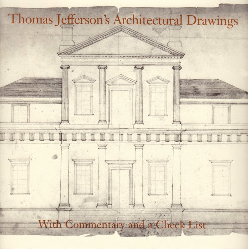 9780813903286: Thomas Jefferson's Architectural Drawings: With Commentary and a Check List